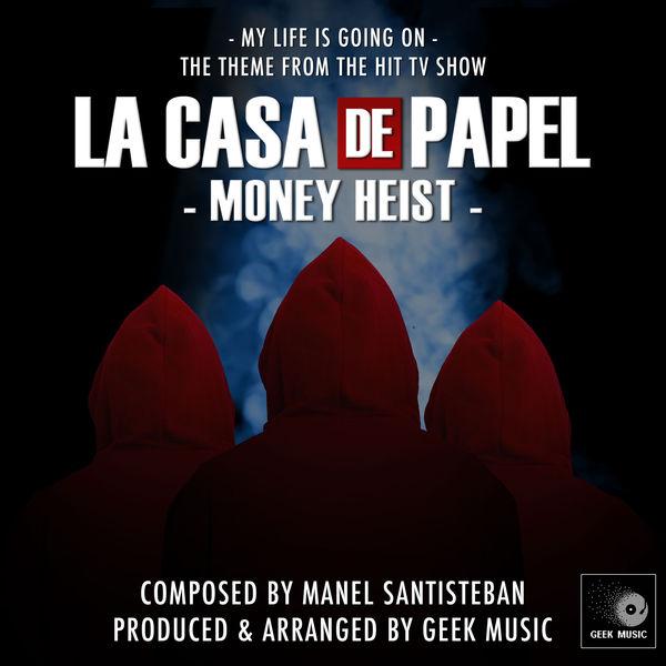Album La Casa De Papel (Money Heist) - My Life Is Going On