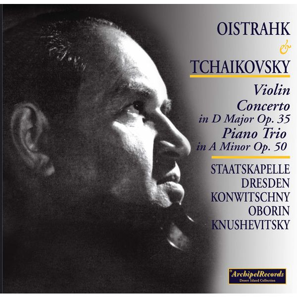 David Oïstrakh - Oistrakh and Tchaikovsky
