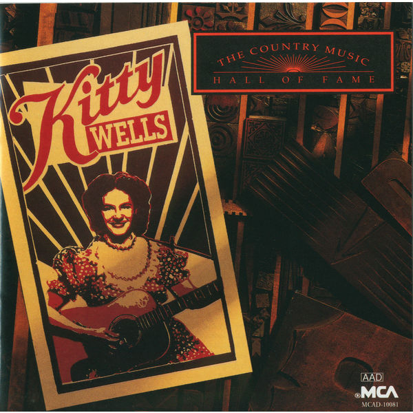 Kitty Wells - Country Music Hall Of Fame Series: Kitty Wells