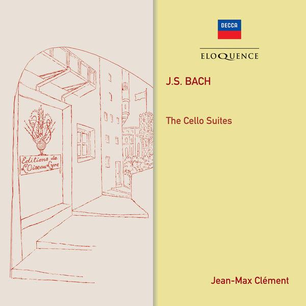 Jean-Max Clément - Bach : Cello Suites