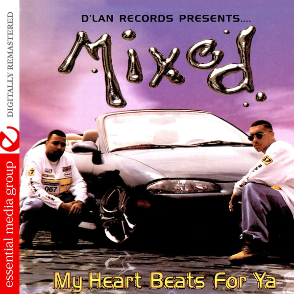 Mixed - My Heart Beats For Ya (Digitally Remastered)