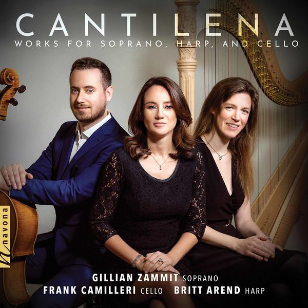 Gillian Zammit - Cantilena: Works for Soprano, Harp & Cello