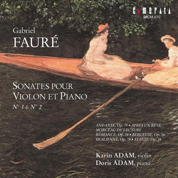 Karin Adam - Faure: Sonates pour Violon et Piano