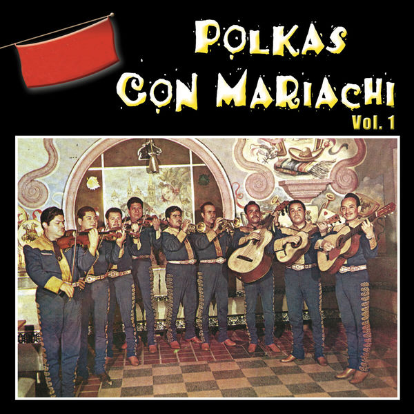 Mariachi Tariacuri - Polkas Con Mariachi, Vol. 1