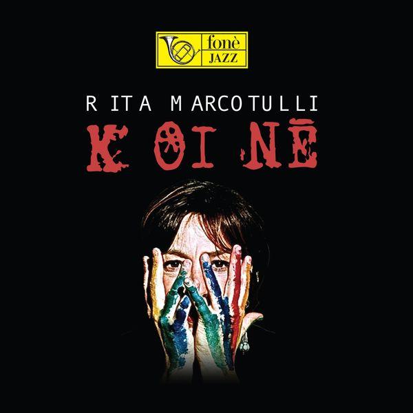 Rita Marcotulli - Koine'