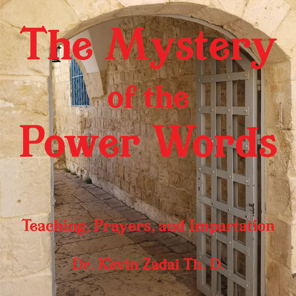 Dr. Kevin Zadai Th. D. - The Mystery of the Power Words
