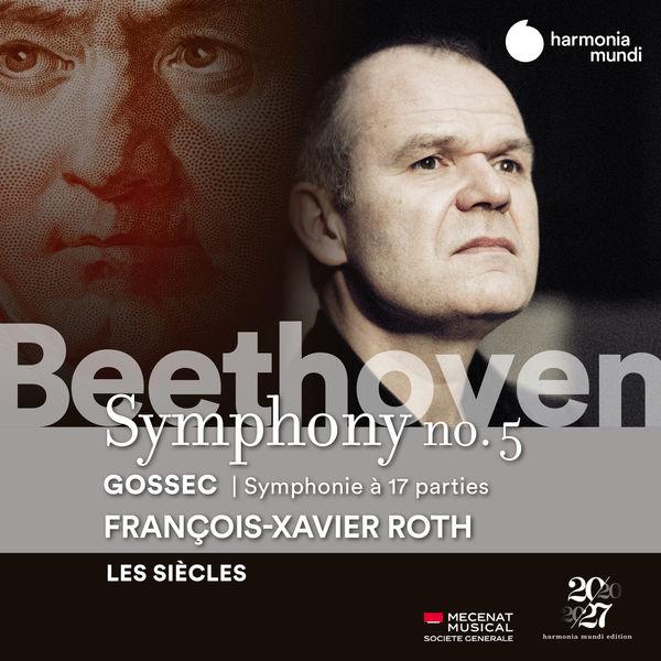 Les Siècles - Beethoven: Symphony No. 5 - Gossec: Symphonie à dix-sept parties