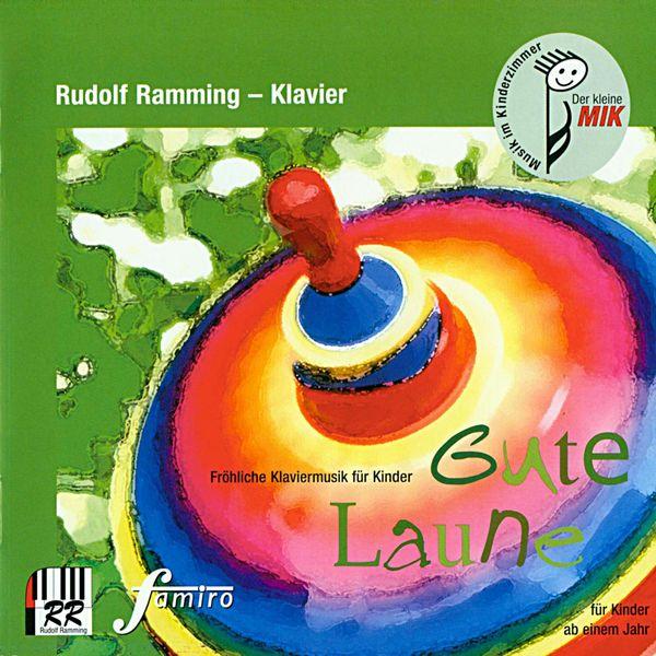 Rudolf Ramming - Gute Laune (Fröhliche Klaviermusik für Kinder)