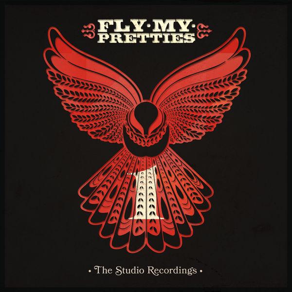 Fly My Pretties - The Studio Recordings, Pt. 1