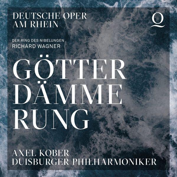 Axel Kober Richard Wagner: Goetterdaemmerung