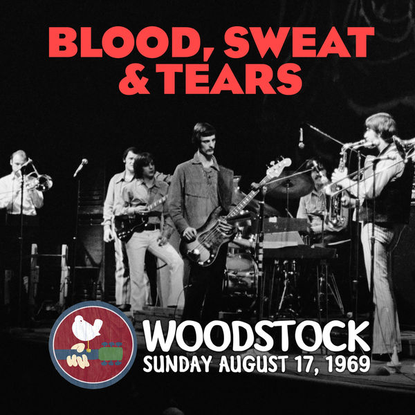Blood, Sweat & Tears - Live at Woodstock