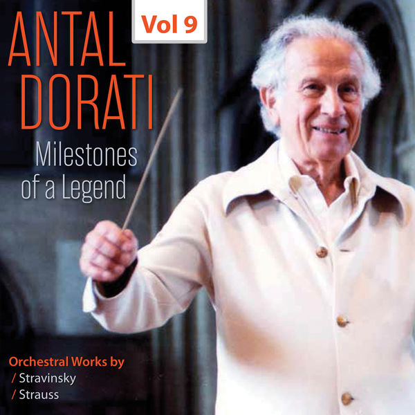 Minneapolis Symphony Orchestra - Milestones of a Legend: Antal Dorati, Vol. 9