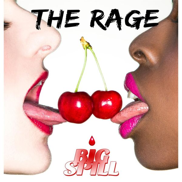 The Rage Big Spill