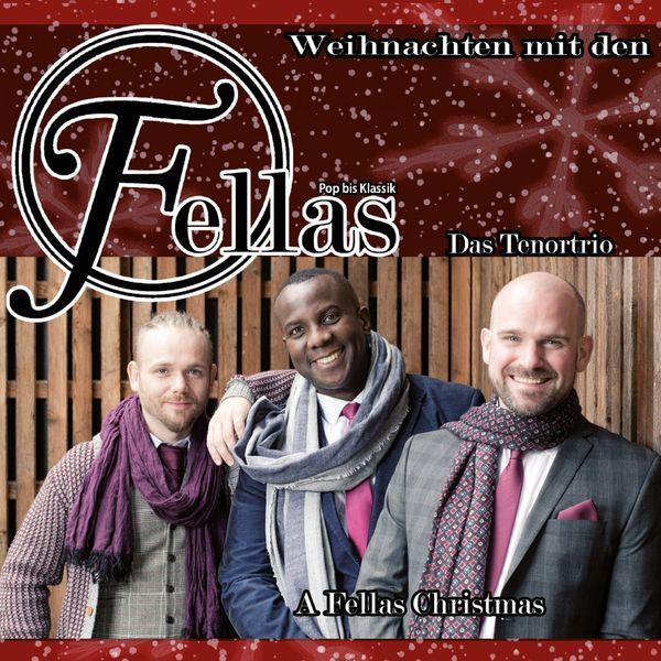 Fellas Das TenorTrio - Weihnachten Mit Den Fellas