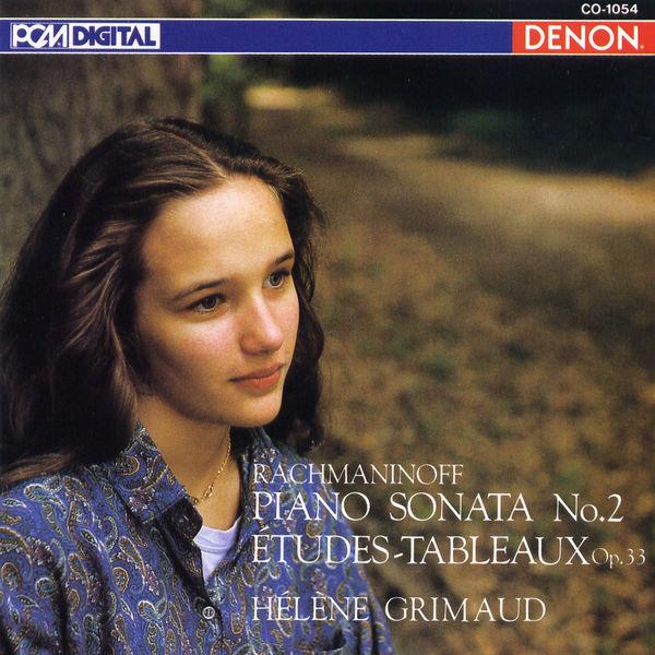Hélène Grimaud - Rachmaninoff: Sonata No. 2, Etudes-Tableaux, Op. 33 & Others