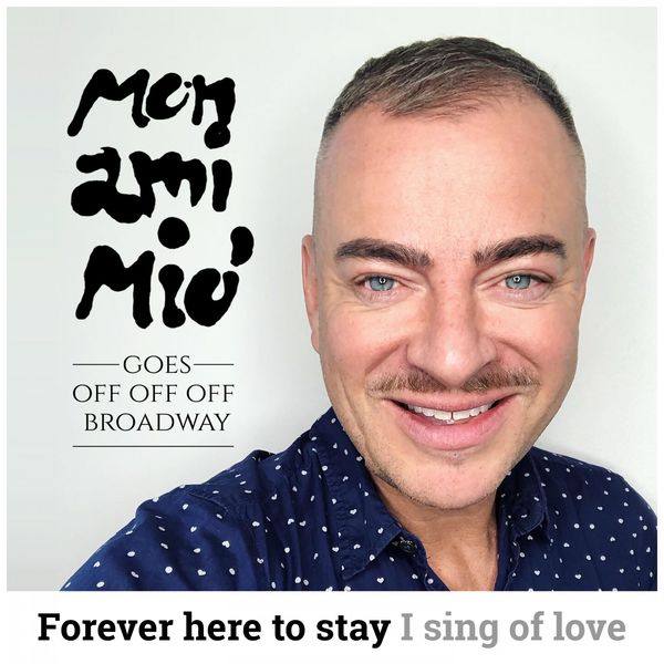 Mon Ami Mio - Goes off off off Broadway