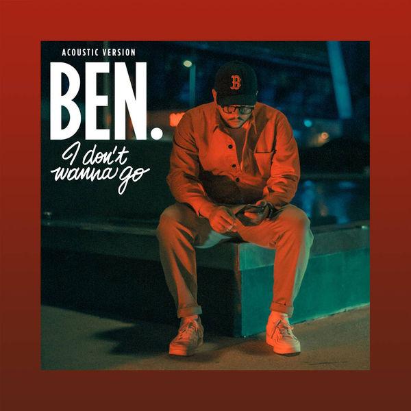 Ben L'Oncle Soul - I Don't Wanna Go