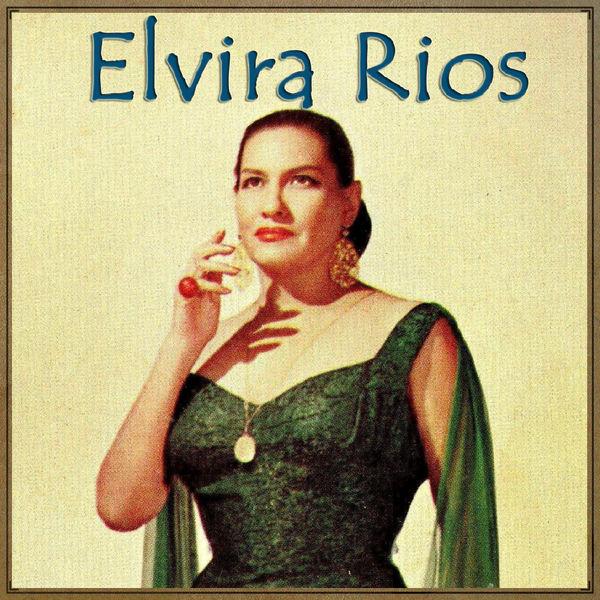 Elvira Rios - La Emocional Elvira Rios