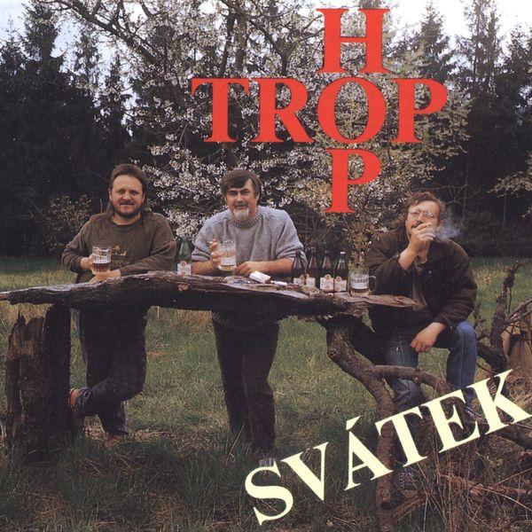 Hop Trop - Svátek