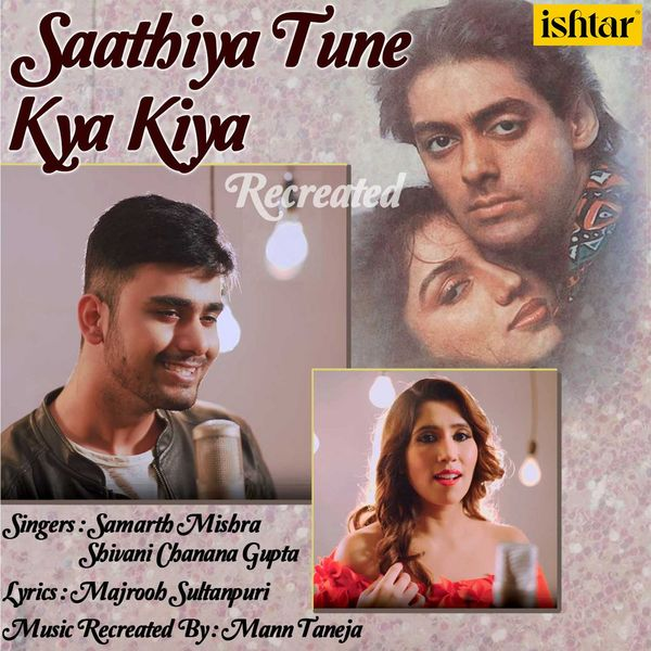 Album Saathiya Tune Kya Kiya (Recreated), Shivani Chanana