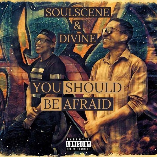 Soulscene, Divine - You Should Be Afraid