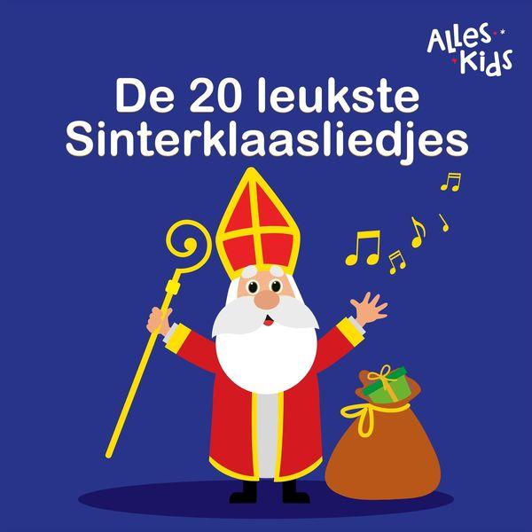 Alles Kids - De 20 leukste Sinterklaasliedjes