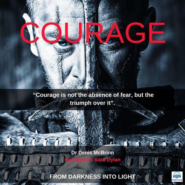 Dr Denis McBrinn - Courage (feat. Sara Dylan)