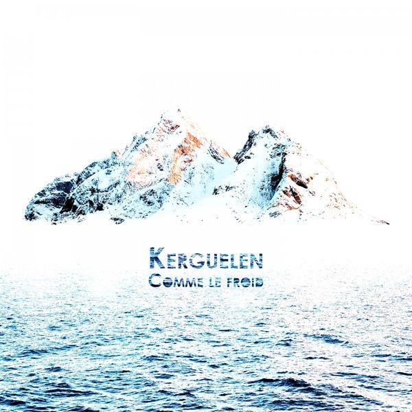 Kerguelen - Comme le froid