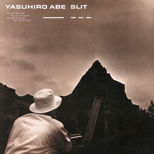 Abe Yasuhiro - Slit