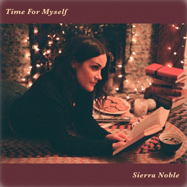 Sierra Noble - Time for Myself