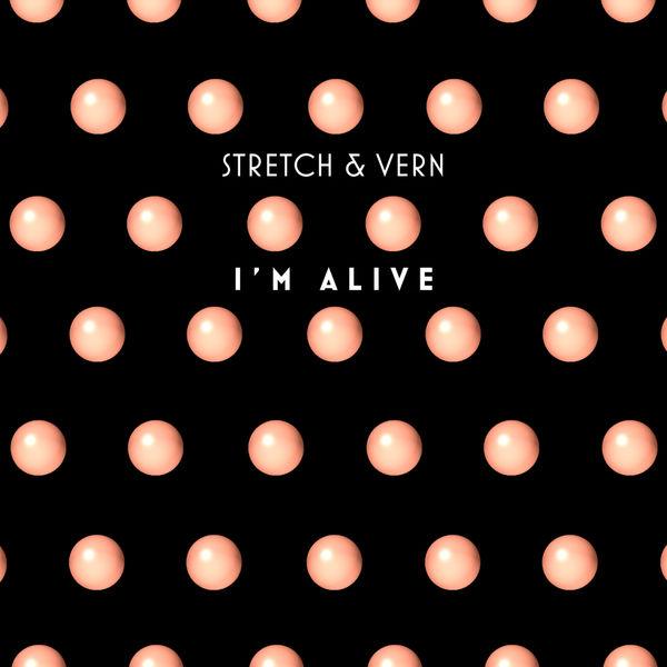 Stretch & Vern - I'm Alive (Illyus & Barrientos Refix)