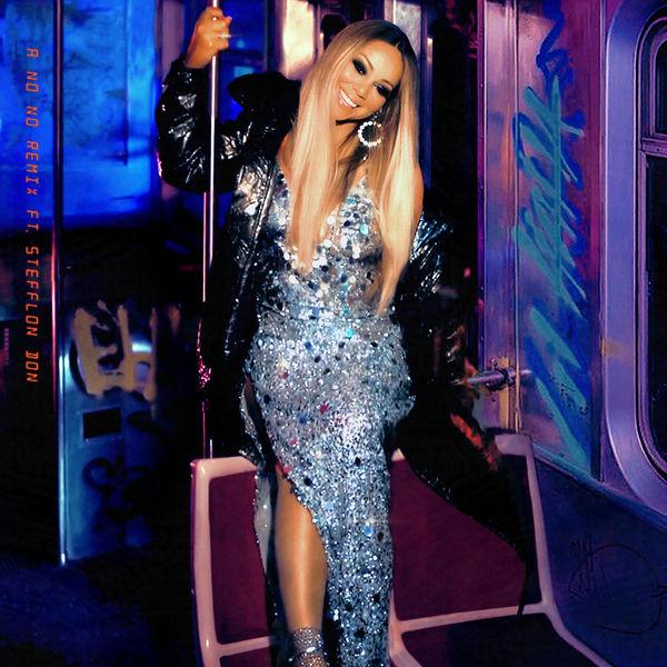 Mariah Carey - A No No (Remix)