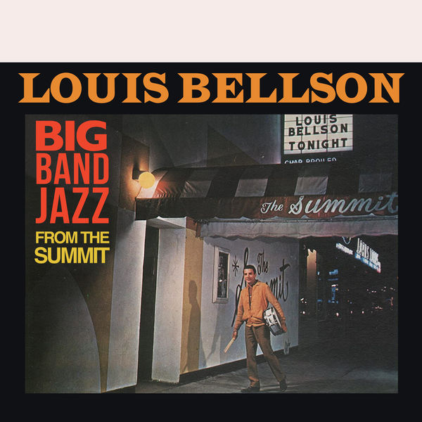 Louis Bellson - Big Band Jazz from the Summit