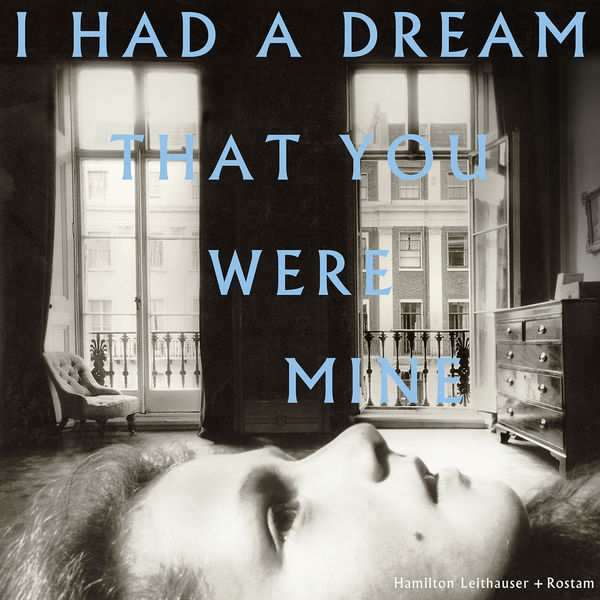 Hamilton Leithauser - I Had a Dream That You Were Mine