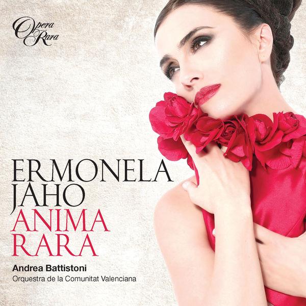 Ermonela Jaho - Anima Rara