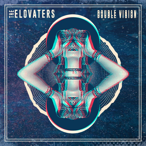 The Elovaters|Double Vision EP