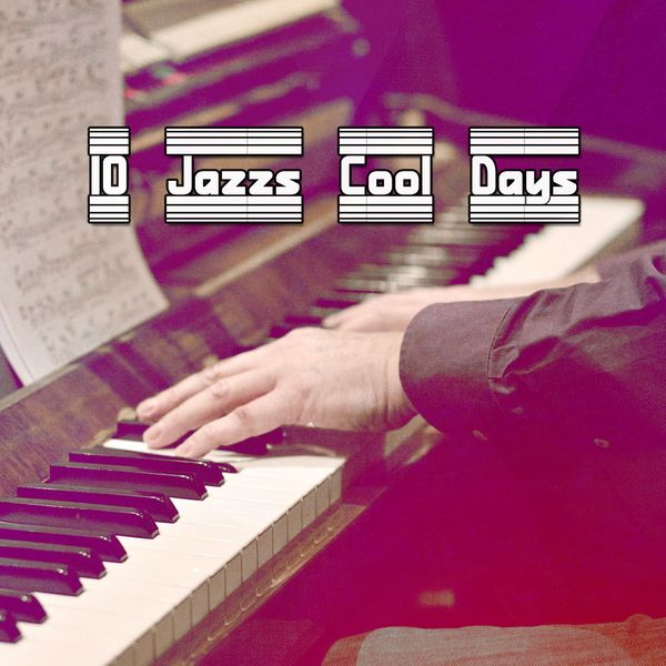 Lounge Chillout - 10 Jazzs Cool Days