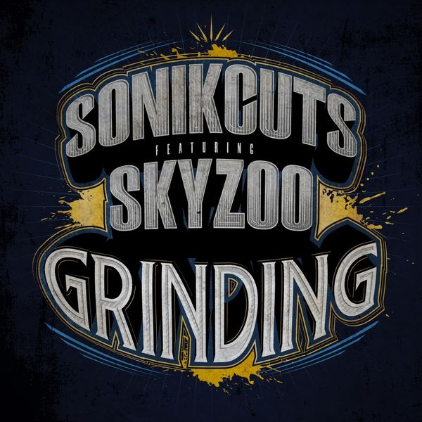 SonikCuts - Grinding (feat. Skyzoo)