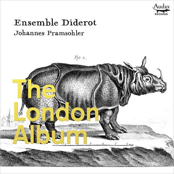Ensemble Diderot - The London Album
