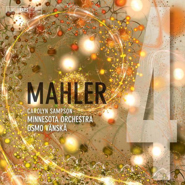 Osmo Vänskä - Mahler : Symphony No.4 in G Major