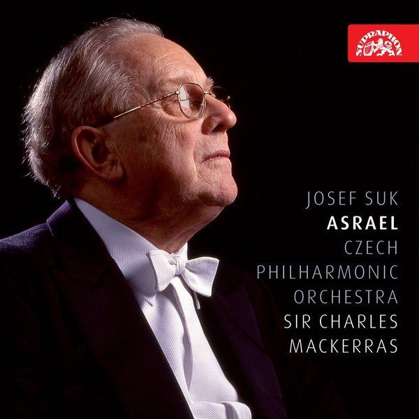 Charles Mackerras, Czech Philharmonic - Josef Suk : Asrael