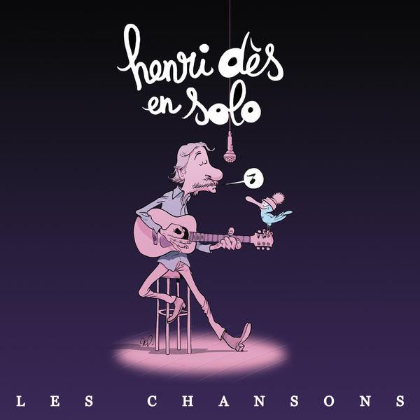 "Henri Dès - Henri Dès en Solo ""Les chansons"""