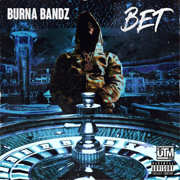 Burna Bandz - Bet
