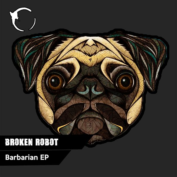 Broken Robot - Barbarian EP