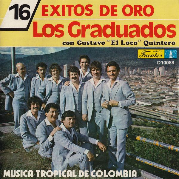 """Gustavo """"El Loco"""" Quintero - 16 Éxitos de Oro"""