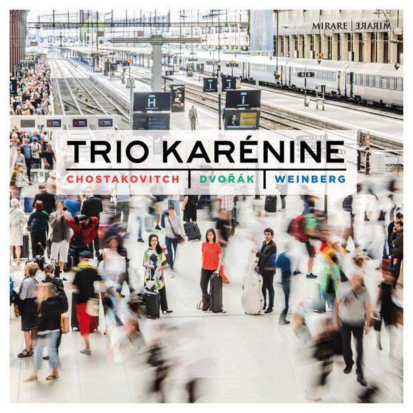 Trio Karénine - Chostakovitch, Dvořák & Weinberg