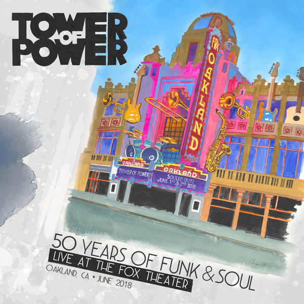 Tower Of Power - 50 Years of Funk & Soul: Live at the Fox Theater – Oakland, CA – June 2018