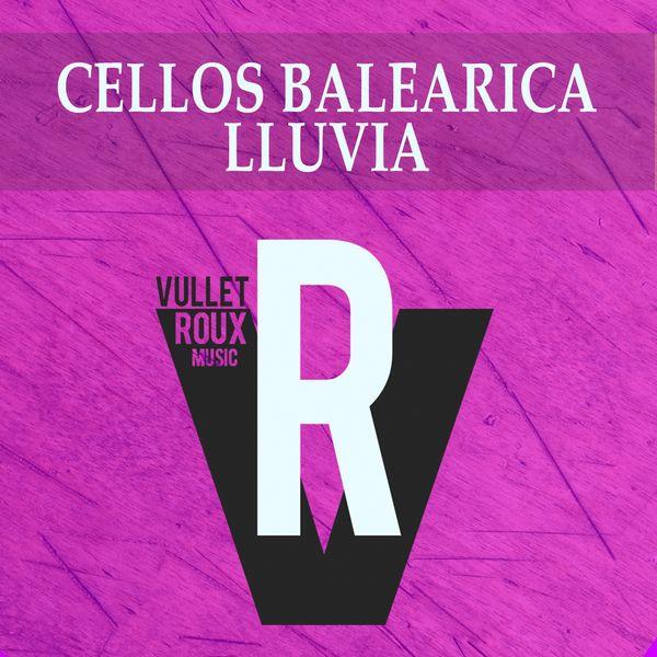 Cellos Balearica - Lluvia