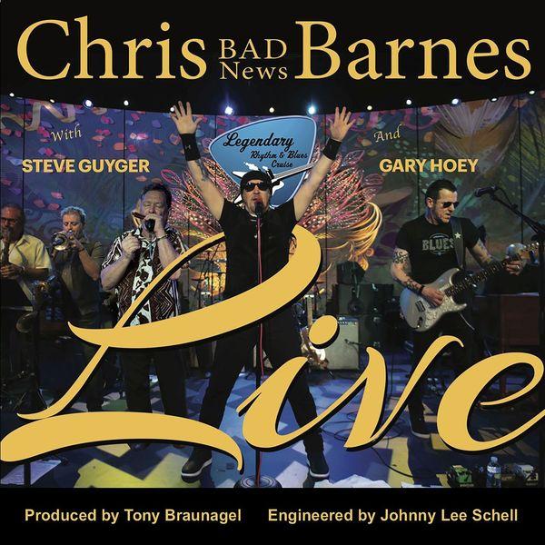 Chris 'Bad News' Barnes - Live (feat. Steve Guyger & Gary Hoey)
