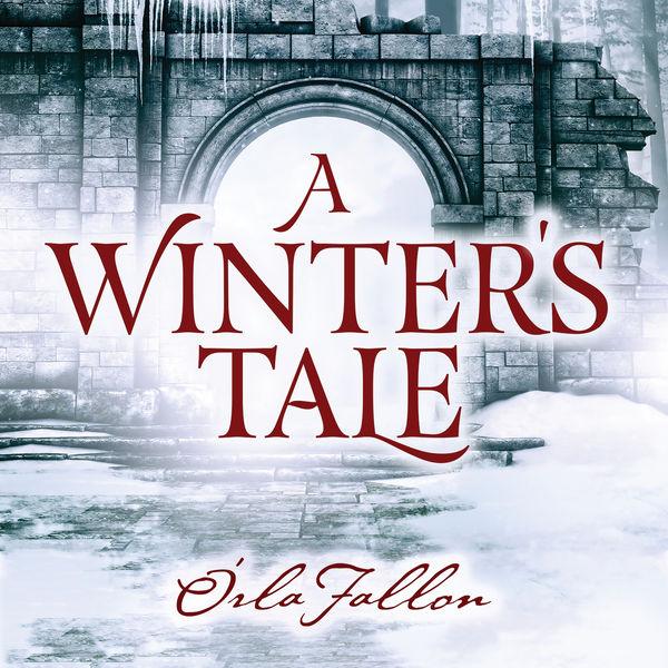 Órla Fallon - A Winter's Tale